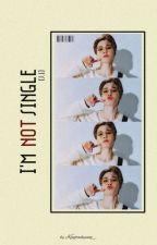 I'm NOT Single!!![PJM] by kingtaehyung_