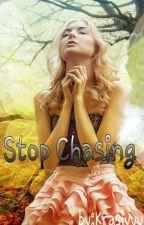 Stop Chasing (One Shoot) by Krasivyy