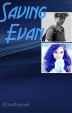 Saving Evan by XC_childofGod