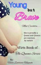 Young But Brave by heilis