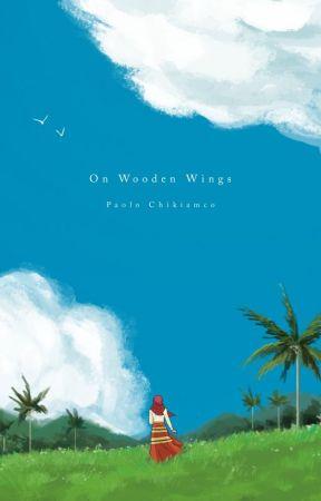 On Wooden Wings - Zamboanga  1756  - Wattpad