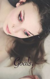 Goals by stepinsidemymind