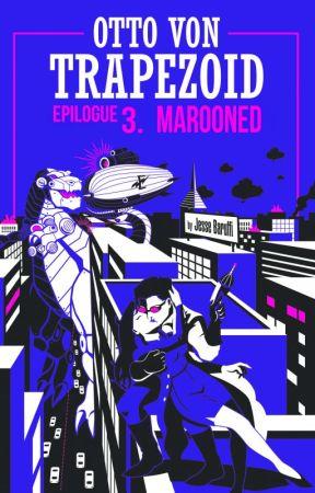 Epilogue III: Marooned by JesseBaruffi