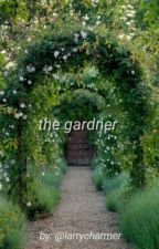 the gardner - ls by poetrylouist