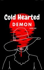 Cold Hearted Demon by msBLINK