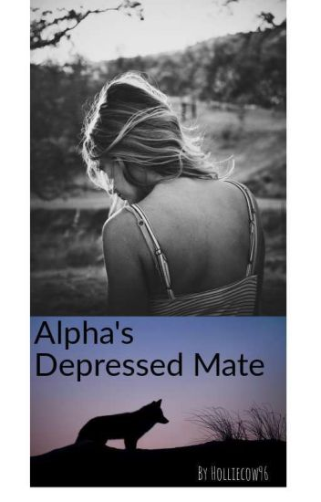 Alphas Depressed Mate