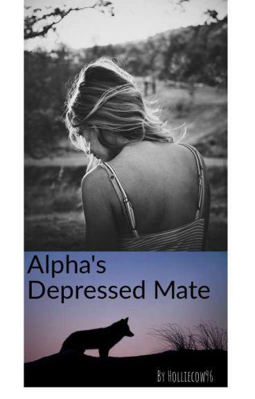 Alphas Depressed Mate