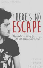 There's No Escape [Ziall Vampire] by NeverForgetThisLove