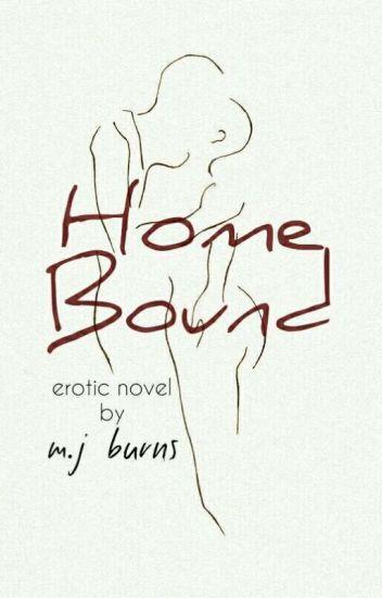 Home Bound (18+)