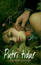 Putri Tidur[ Tamat] by Yanti985yui