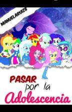 Mlp: Pasar por la adolesencia by ManuelaRuiz8