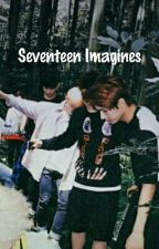 ♡ Seventeen Imagines ♡ by 17_seventeen