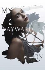 My Wayward Son » Supernatural [2] | ✓ by soIarfIare