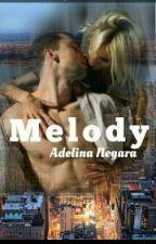 Melody | In Curs De Editare | by AdelinaNegara