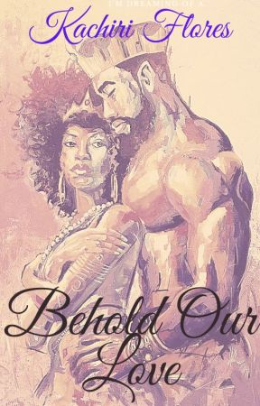 Behold Our Love by Phatgyal
