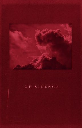 Of Silence | completed by heliodor