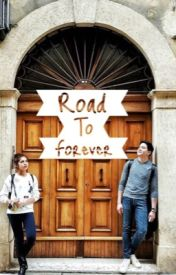 Road To Forever by PaboritoNiLola