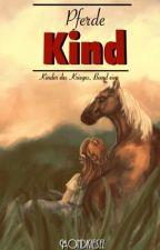 Pferdekind [Herr der Ringe FF, Teil eins] by Mondkiesel