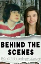 Behind the scenes [Chandlyn] by 5sos_1D_Walker_4evah