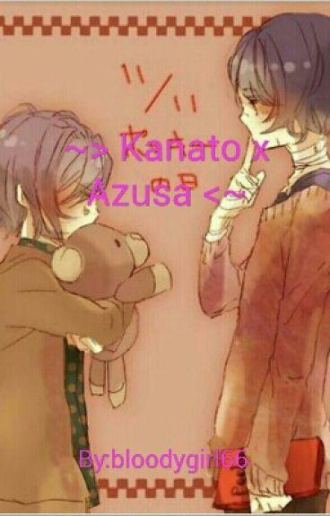 ~> Kanato x Azusa <~