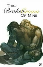 This Broken Crown Of Mine {Thor x Loki} by artisticIndividual