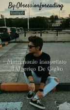 Matrimonio inaspettato||Alberico De Giglio by Obsessionforeading