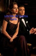 The Mafia King Lover ( unedited) by Kekekardashian