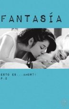 Fantasías y nada más? (Esto es amor?! p.2) by lalaland861