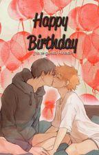 Happy Birthday -kagehina-《oneshot》 by xIsMyLifex
