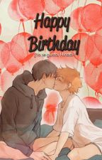 Happy Birthday -kagehina-《oneshot》 by xIsMyLifex