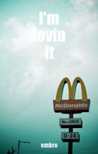 I'm Lovin It // in Finnish (Completed) by whiskyclifford