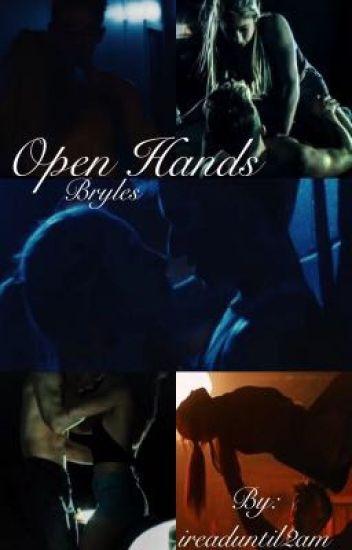 Open Hands~ Bryles