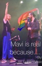 Reasons Why Mavi is Real by FranticWhale