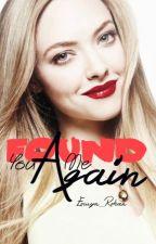You found me, again (YFM#2) by Eowyn_Rohan