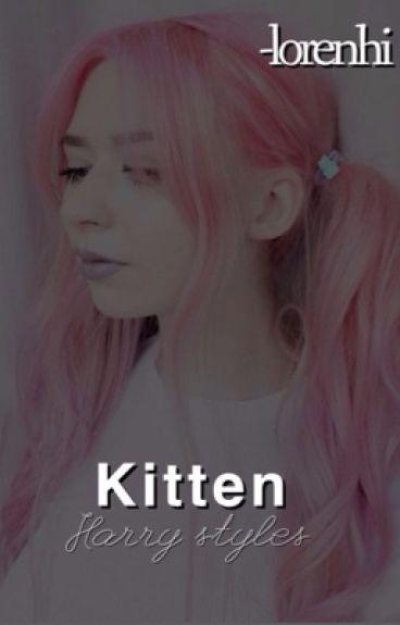 Kitten-(Harry styles fanfic)