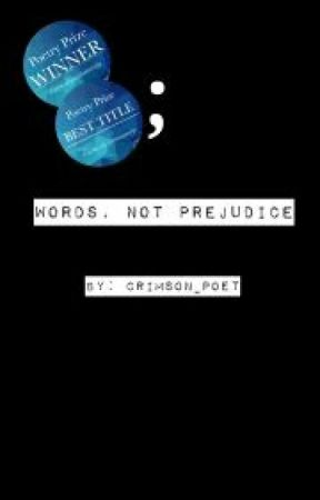 Words Not Prejudice Ashes To Ashes Dust To Dust Wattpad