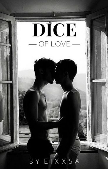 Dice of love   BxB Tome 2