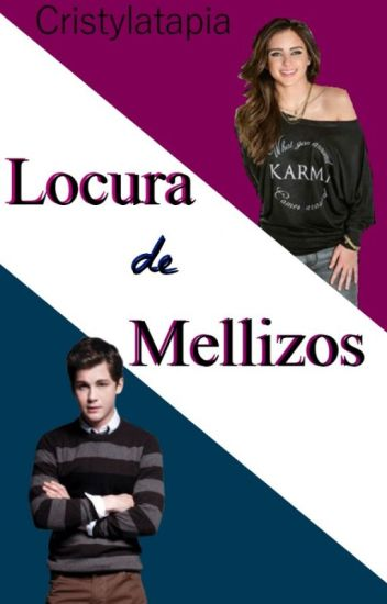 Locura De Mellizos (MPYSAP#2)