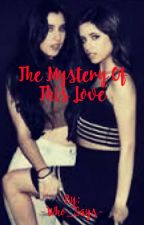 The Mystery Of This Love by -Who_Says-