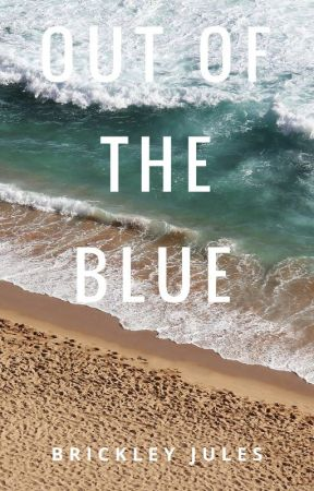 Out of the Blue by BrickleyJules