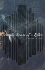 Into the Heart of a Killer: Memoirs of an Assassin by hemlockk
