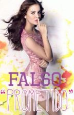 Falso prometido by HSC309