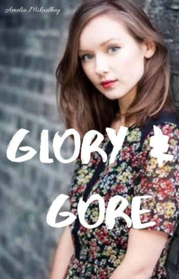 Glory and Gore ▷ Hayley Marshall
