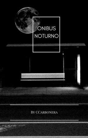 Ônibus Noturno by CCarbonera