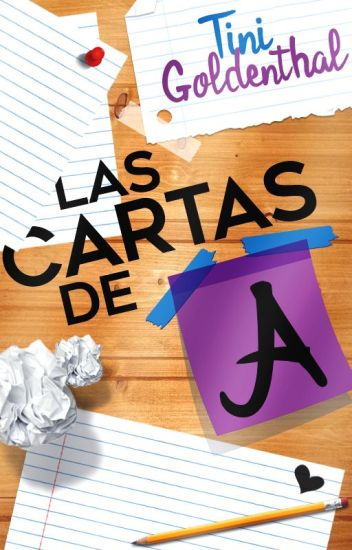 """Las Cartas de """"A"""""""