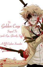 Golden cage /Bill cipher X reader/ by PrinceOfFluff