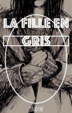 La fille en gris ⎮✔︎ by SMXIII