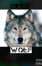 Wolf slave by Screamodreamteam