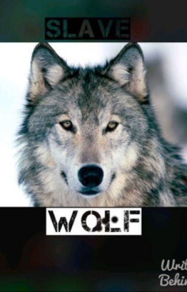 Wolf slave