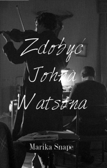 Zdobyć Johna Watsona